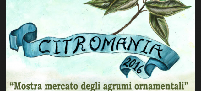 """Istituto Tecnico Agrario """"D. Anzilotti"""" di Pescia : domenica 2 ottobre Citromania"""