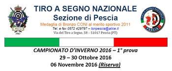 CAMPIONATO D'INVERNO 2016 - 1° prova 29 - 30 Ottobre 2016 TIRO A SEGNO NAZIONALE