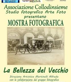 """Associazione Collodinsieme Mostra fotografica """"La Bellezza del Vecchio"""""""