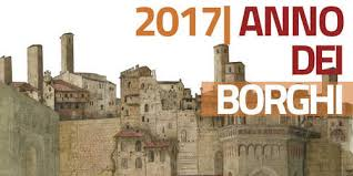 2017 anno dei Borghi - il 25 maggio la Toscana protagonista a Roma