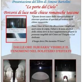 """Pieve di Castelvecchio 18 giugno. Presentazione del libro di Simone Bartolini """"Le porte del Cielo"""" Percorsi di luce nelle chiese romaniche toscane"""