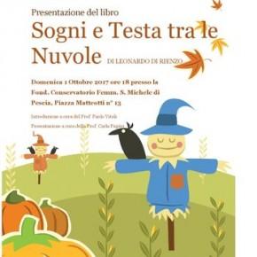 Domenica 1 ottobre Conservatorio di S.Michele Presentazione del libro ''Sogni e Testa tra le nuvole'' di Leonardo di Rienzo.