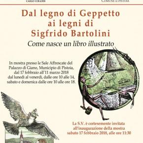 Pistoia 17 febbraio-11 marzo Dal legno di Geppetto ai legni di Sigfrido Bartolini.  Come nasce un libro illustrato