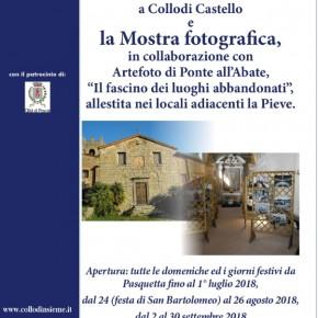 """Apertura straordinaria della Pieve di San Bartolomeo a Collodi Castello e la Mostra Fotografica """"Il fascino dei luoghi abbandonati"""""""
