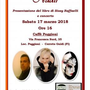 Cerreto Guidi sabato 17 marzo ore 16.00 Presentazione del libro Nadir e concerto lirico di Sissy Raffaelli