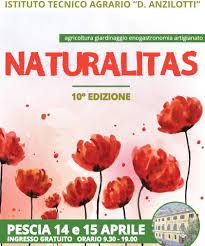 Pescia Istituto Agrario 14 e 15 aprile Un mese a Naturalitas,