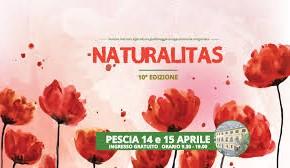 Naturalitas - 10° Edizione Mostra mercato all'Istituto Agrario Anzilotti 14 e 15 aprile