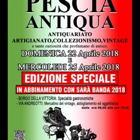 PESCIA PIAZZA MAZZINI E CENTRO STORICO DOMENICA 22 E MERCOLEDI 25 APRILE 2018 PESCIA ANTIQUA