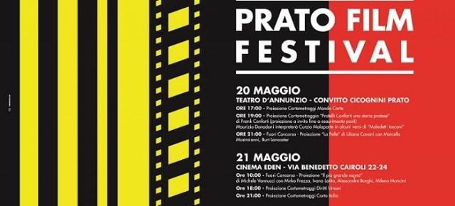 PRATO FILM FESTIVAL dal 20 al 23 maggio la sesta edizione. Festival di Lungometraggi e Cortometraggi e OMAGGIO a 'Il postino' e a Curzio Malaparte con 'La Pelle' di Liliana Cavani