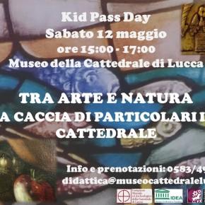 6-mag-2018 17.08 Kid Pass Days al Museo della Cattedrale di Lucca - sabato 12 maggio ore 15-17