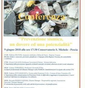 """Conservatorio S. Michele di Pescia sabato 9 giugno Conferenza """"Prevenzione sismica, un dovere ed una potenzialità"""""""