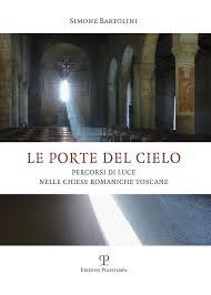 """Presentazione del libro di Simone Bartolini """"Le porte del Cielo"""" e Solstizio d'estate 17 giugno 2018"""