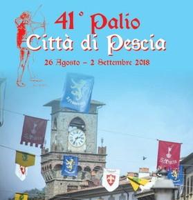 """41° Palio degli arcieri """"Città di Pescia"""" dal 26 agosto al 2 settembre 2018"""