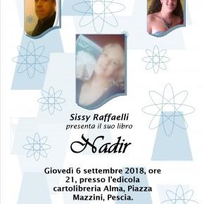 Pescia 6 settembre Presentazione del libro ''Nadir'' di Sissy Raffaelli