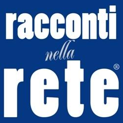 24° Festival LuccAutori - Premio Racconti nella Rete  VENERDI 5 OTTOBRE ore 18.00 Biblioteca G. Marconi - Viareggio, piazza Mazzini