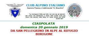 Escursione CAI 20 gennaio 2019 Ciaspolata da San Pellegrino in Alpe al rifugio Burigone