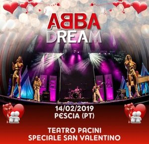 Pescia Teatro Pacini 14 febbraio. Abba Dream San Valentino a Teatro