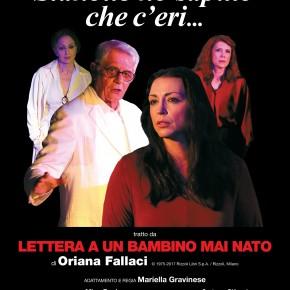 Stanotte ho saputo che c'eri con Franco Oppini  Ispirato a Lettera a un bambino mai nato di Oriana Fallaci