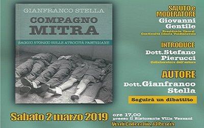 Pescia Ristorante Villa Vezzani sabato 2 marzo. Presentazione del libro di Gianfranco Stella  ''Compagno mitra''