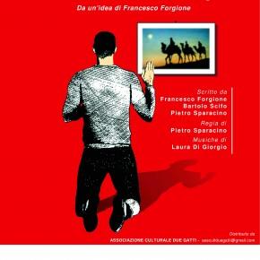 Pescia Teatro Pacini venerdì 1° marzo ''Mala'ndrine'' Anche i Re Magi sono della 'ndrangheta  Con Francesco Forgione e Pietro Sparacino