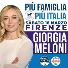 "Firenze sabato 16 marzo ''PIU' FAMIGLIA, PIU' ITALIA"" GIORGIA MELONI A FIRENZE"