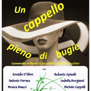 Pescia Teatro Pacini. Domenica 10 marzo. Terza data del teatro amatoriale ''Un cappello pieno di bugie''