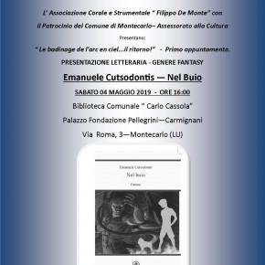 "Montecarlo sabato 4 maggio. Ritorna "" Le badinage de l'arc en ciel..'' con la presentazione del libro ''Nel buio'' di Emanuele Cutsodontis"
