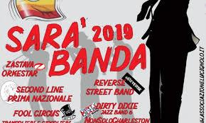 Giovedi 25 aprile SARA' BANDA 2019 Musica per le strade della città. Chiusura in Piazza Mazzini.