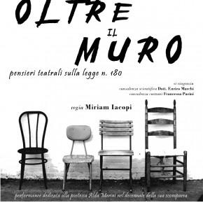 DOMENICA 26 MAGGIO 2019 OLTRE IL MURO  Per la prima volta dopo la sua chiusura L'ex manicomio di  Maggiano ospita una rappresentazione teatrale