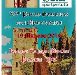 """Rione Santa Maria 19 maggio. XV Palio Storico dei Mercenari """"Città di Pescia"""""""