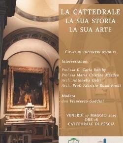 Pescia venerdì 17 maggio ''La Cattedrale, la sua storia, la sua arte''