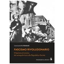 Comunità Militante Soliferrum Pescia. Sabato 11 maggio presentazione del libro ''Fascismo Rivoluzionario - il Fascismo di sinistra dal sansepolcrismo alla Repubblica Sociale''.