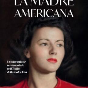"""A Laura Laurenzi con """"La madre americana"""" il 47° Premio Letterario Internazionale Isola d'Elba - R. Brignetti"""