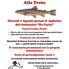 """Laghetto del ristorante """"da Carla"""", Giovedì 1 Agosto 2^ Gara di Pesca Notturna alla Trota"""