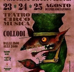 """Collodi dal 23 al 25 Agosto: Teatro, Circo, Musica """"Pinocchio Street Festival""""."""