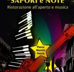 Pescia  Piazza Mazzini tutti i giovedì di agosto ore 20. Ristorazione all'aperto e musica.