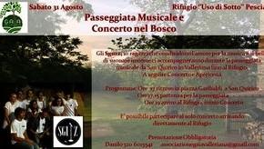 """Passeggiata Musicale e Concerto nel bosco Rifugio """"Uso di sotto"""""""