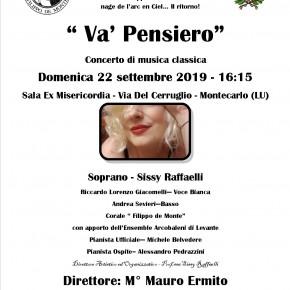 """Montecarlo (Lu) domenica 22 settembre. Concerto classico, ad ingresso gratuito   ''Le badinage de l'arc en ciel...Il ritorno"""", ideato e diretto dalla Prof.ssa Sissy Raffaelli."""