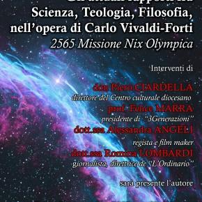 Lucca Oratorio San Giuseppe venerdì 11 ottobre. Gli attuali rapporti tra scienza,teologia, filosofia nell'opera di Carlo Vivaldi Forti. 2565 Missione Nix Olympica