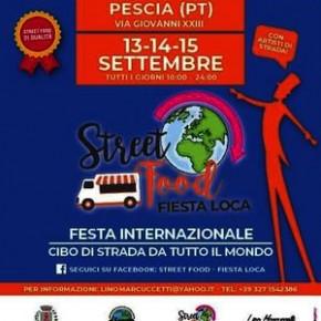 13-14-15 settembre. Pescia Street Food Fiesta Loca Cibo di strada da tutto il Mondo