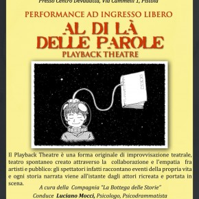 AL DI LÀ DELLE PAROLE: il Playback Theatre torna a Pistoia