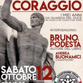 """Montecatini sabato 12 ottobre. """"Forza e coraggio"""": CasaPound presenta il libro su Podestà, guardia del Duce e 'angelo del fango'"""
