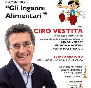 Teatro Pacini sabato 30 novembre. Incontro con Ciro Vestita  ''Gli inganni alimentari''