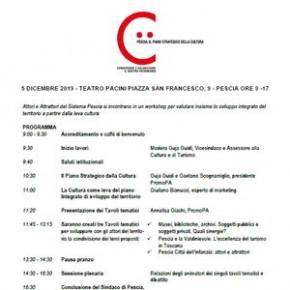 Teatro Pacini di Pescia giovedì 5 dicembre. Piano Strategico della Cultura. Workshop: Attori e Attrattori del sistema Pescia