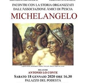 """Palagio sabato 18 gennaio. Conferenza: """"Michelangelo. Incontri con la storia organizzati dall'Associazione 'Amici di Pescia'"""