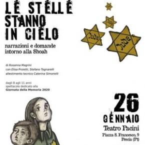 """Teatro Pacini domenica 26 gennaio. """"Le Stelle stanno in Cielo. Narrazione e domande intorno alla Shoah"""""""