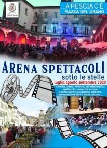 Programma degli spettacoli estivi di luglio e agosto 2020  Arena...Piazza Del Grano