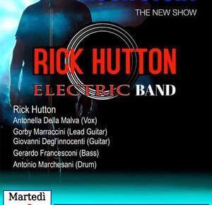 """Pescia Piazza del Grano martedì 4 agosto. """"Rick Hutton Eletric Band' """""""