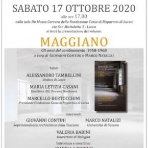 """Lucca - Sabato 17 ottobre ore 17 Presentazione del libro"""" Maggiano gli anni del cambiamento 1958-1968""""."""