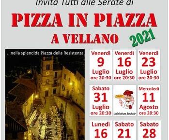 Pizza in Piazza a Vellano   I giovedì di luglio e agosto